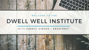 Become a Dwell Well Institute Member
