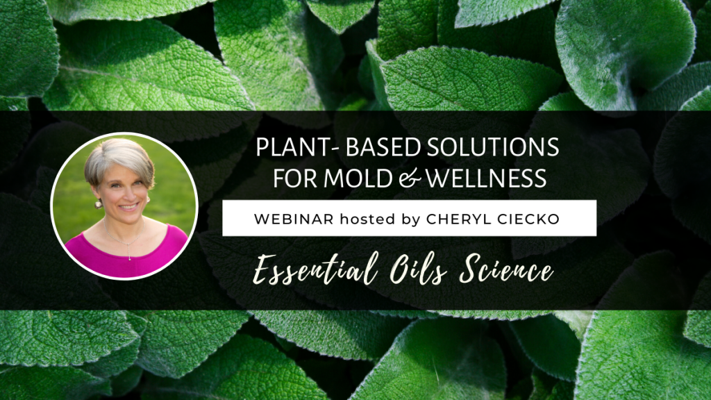 Essential Oils Science Plant Based Solutions For Mold and Wellness